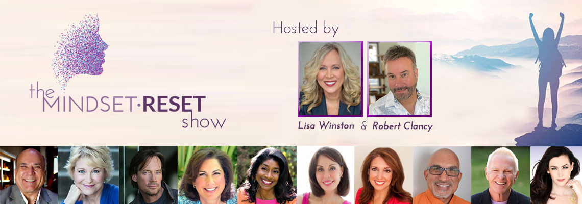 The Mindset Reset Show - Robert Clancy - Lisa Winston