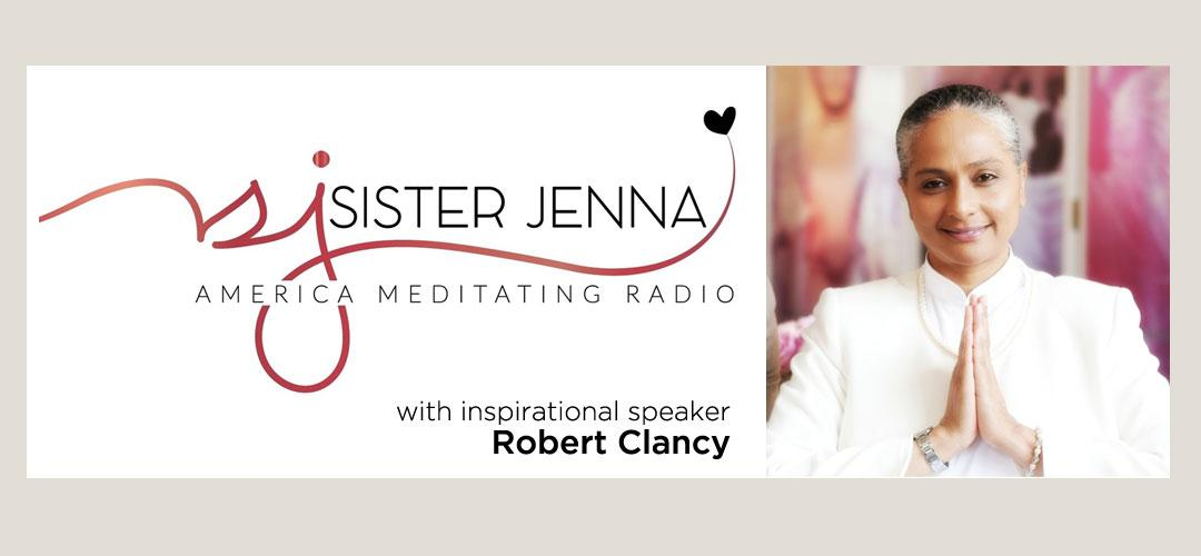 Sister Jenna interviews inspirational speaker Robert on America Meditating Radio