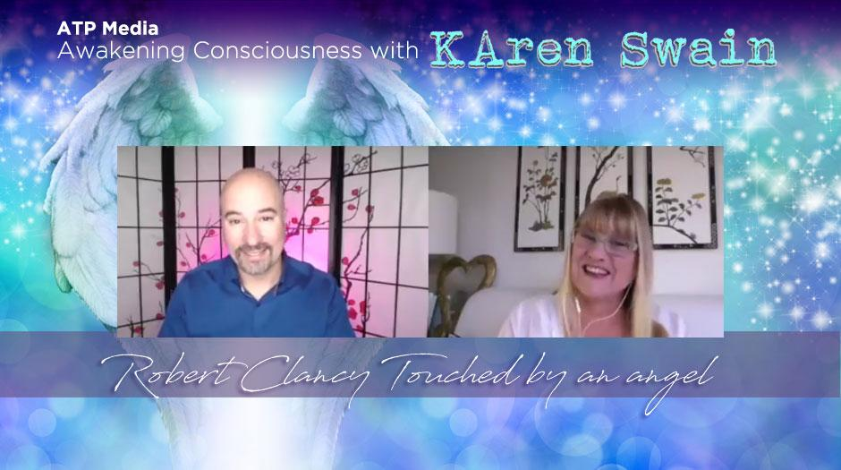 Robert Clancy on ATP Media Awakening Conciousness with KAren Swain